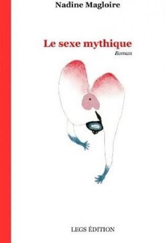 le sexe mythique